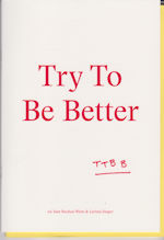 Try to Be Better