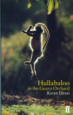 Hullabaloo in the Guava Orchard.
