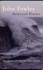John Fowles - Selected Poems