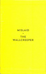 Mislaid & The Wallcreeper